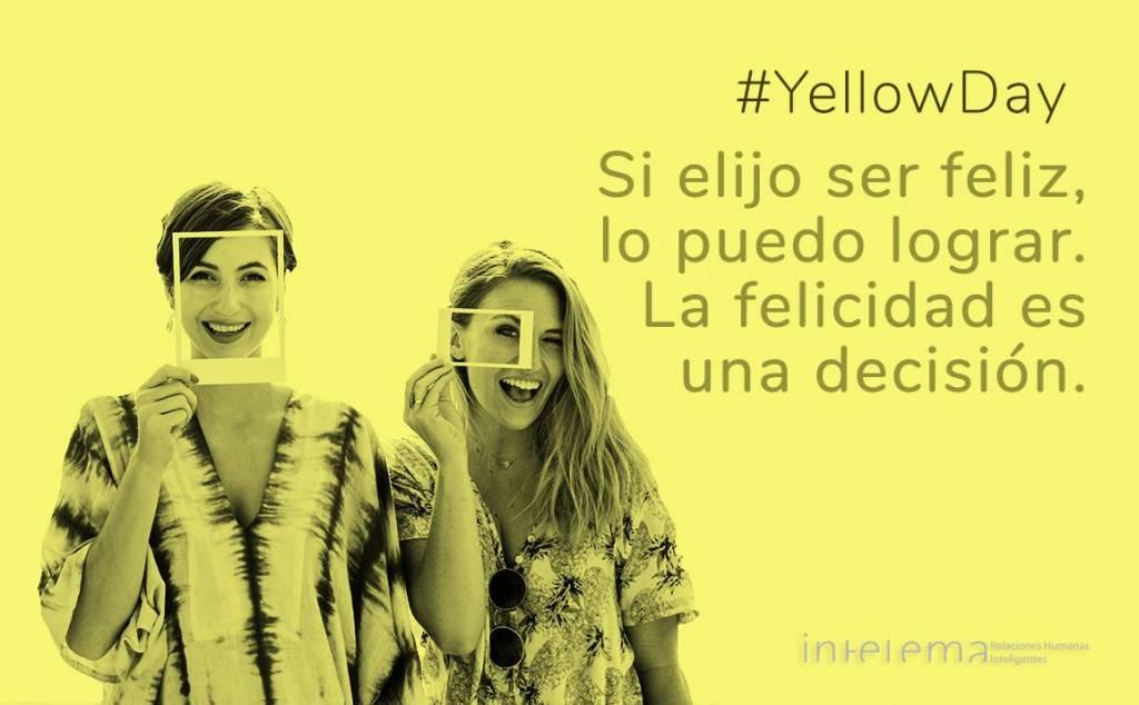 Yellow Day: la felicidad es una decisión. Puedes lograrlo